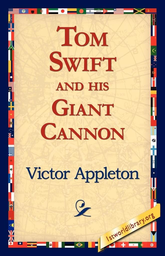 Tom Swift and His Giant Cannon als Taschenbuch