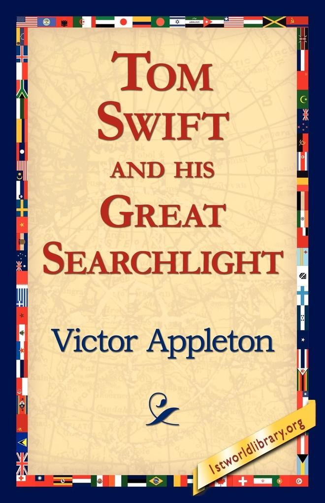Tom Swift and His Great Searchlight als Taschenbuch