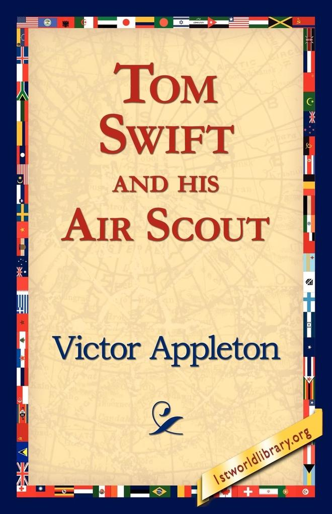 Tom Swift and His Air Scout als Taschenbuch