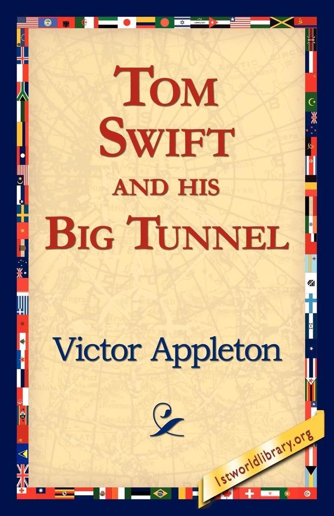 Tom Swift and His Big Tunnel als Taschenbuch