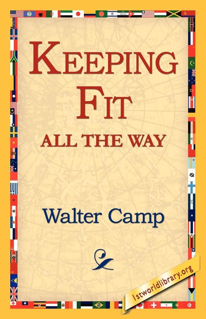 Keeping Fit All the Way als Taschenbuch