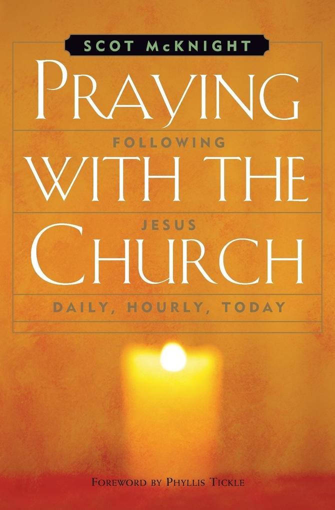 Praying with the Church als Taschenbuch