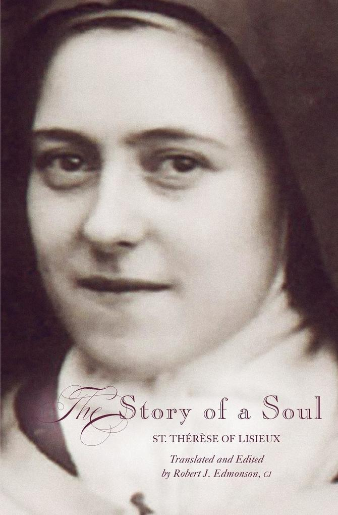 The Story of a Soul: A New Translation als Taschenbuch
