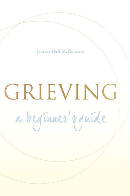 Grieving: A Beginner's Guide als Taschenbuch