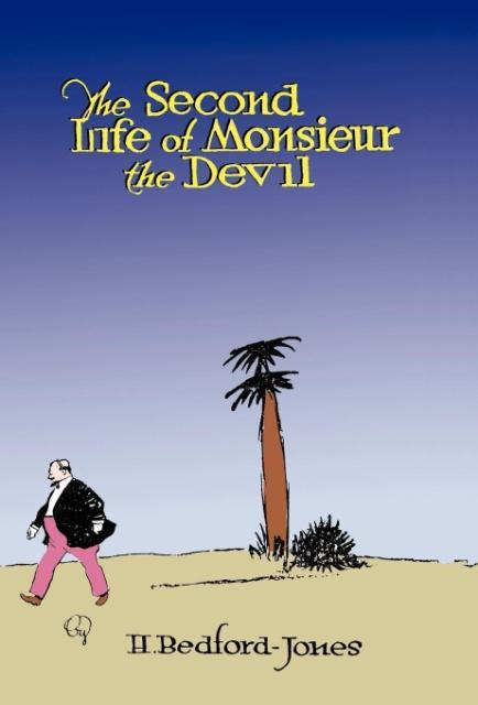 The Second Life of Monsieur the Devil als Buch