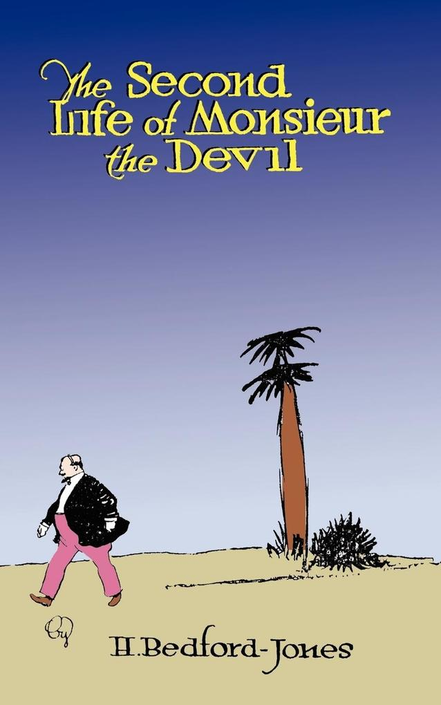 The Second Life of Monsieur the Devil als Taschenbuch