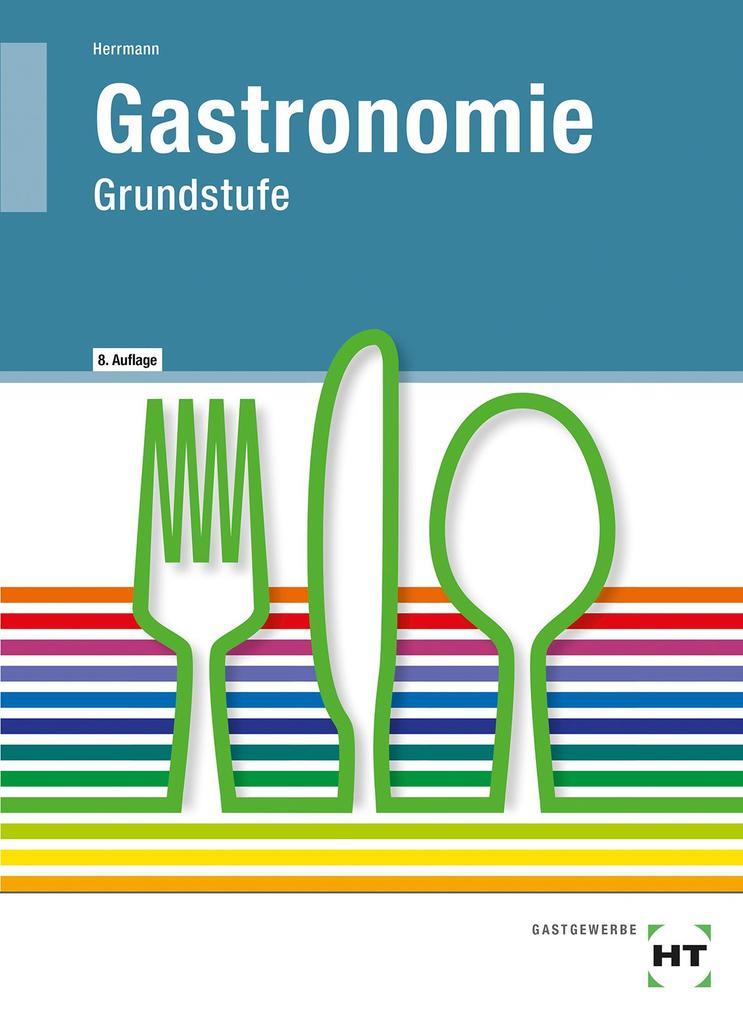 Gastronomie Grundstufe als Buch