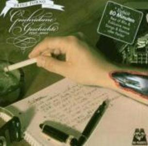 Geschriebene Geschichte 1998-2005 als CD