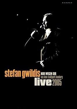 Stefan Gwildis - Nur wegen Dir - Live aus dem Stadtpark Hamburg 2005 als DVD