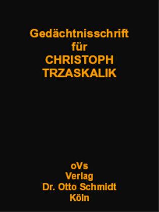 Gedächtnisschrift für Christoph Trzaskalik als Buch