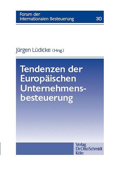 Tendenzen der Europäischen Unternehmensbesteuerung als Buch