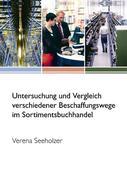 Untersuchung und Vergleich verschiedener Beschaffungswege im Sortimentsbuchhandel