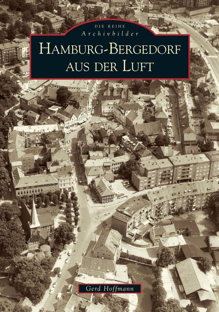 Hamburg-Bergedorf aus der Luft als Buch