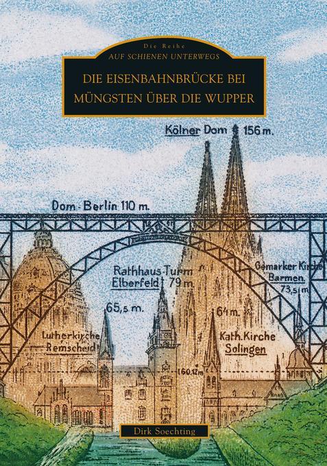 Die Eisenbahnbrücke bei Müngsten über die Wupper als Buch
