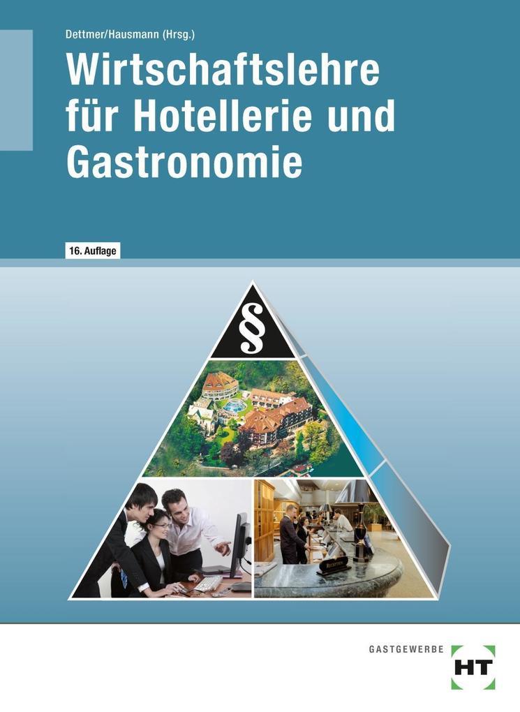 Wirtschaftslehre für Hotellerie und Gastronomie als Buch