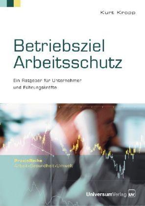 Betriebsziel Arbeitsschutz als Buch