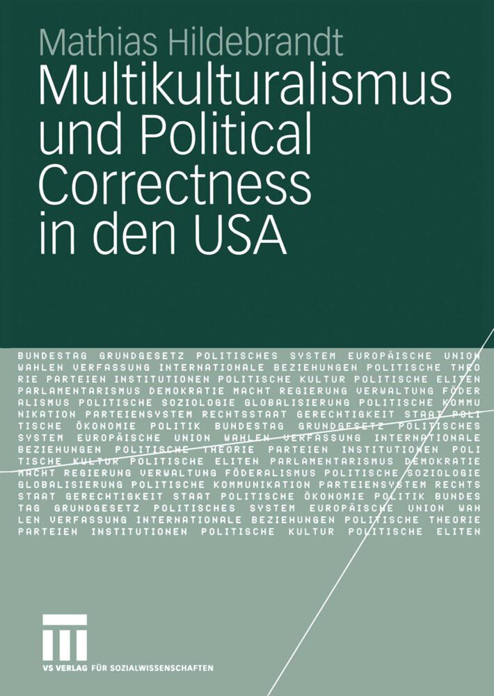 Multikulturalismus und Political Correctness in den USA als Buch