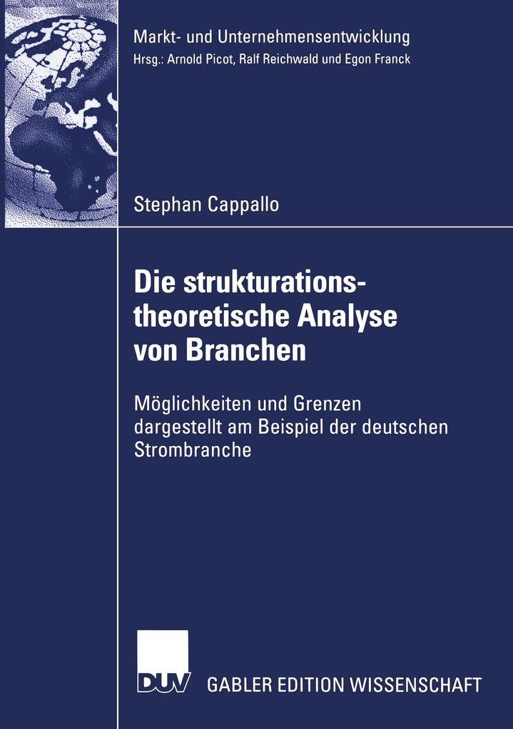 Die strukturationstheoretische Analyse von Branchen als Buch