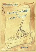 """Leiden"" schafft der Seele ""Kraft"" als Buch"