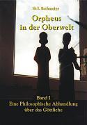 Orpheus in der Oberwelt Band I als Buch