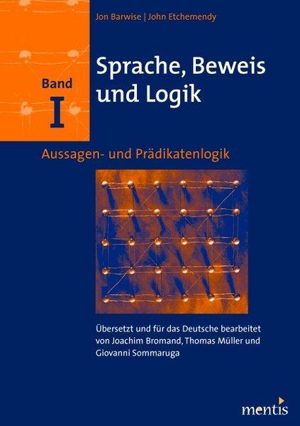 Sprache, Beweis und Logik. Band I als Buch