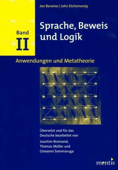 Sprache, Beweis und Logik. Band 2 als Buch