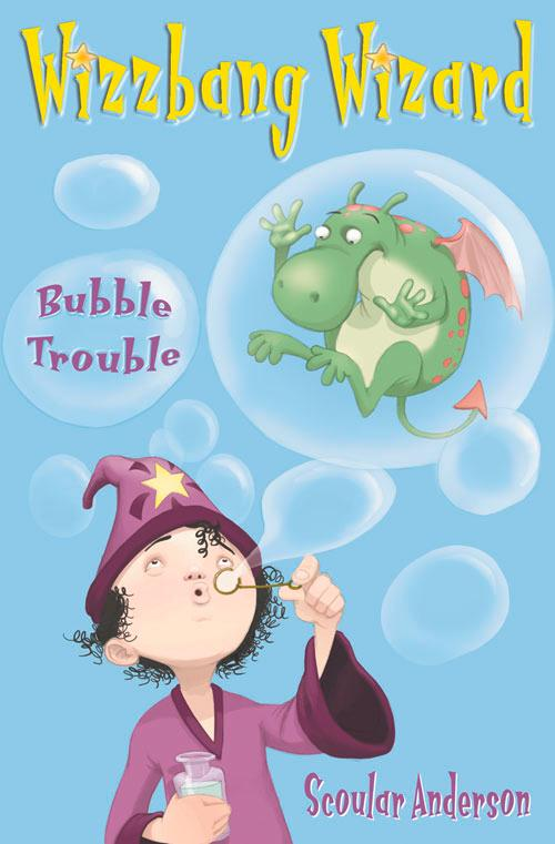 Bubble Trouble (Wizzbang Wizard, Book 2) als Taschenbuch