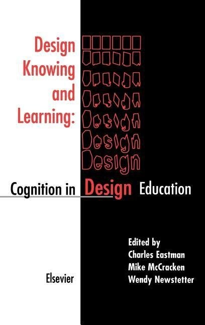Design Knowing and Learning: Cognition in Design Education als Buch