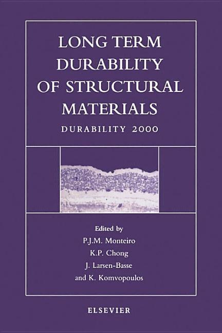 Long Term Durability of Structural Materials als Buch