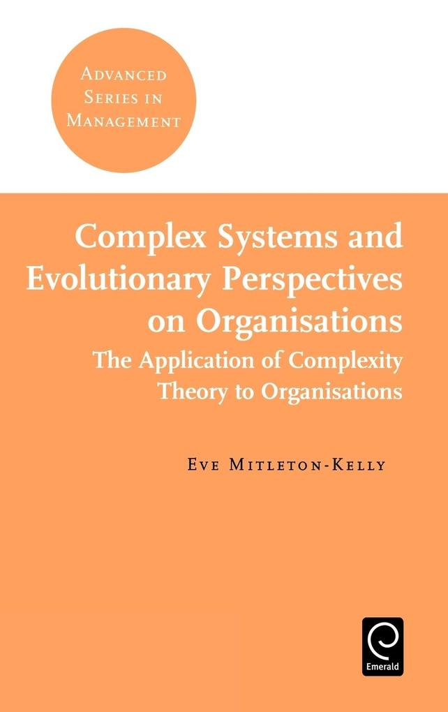 Complex Systems and Evolutionary Perspectives on Organisations als Buch