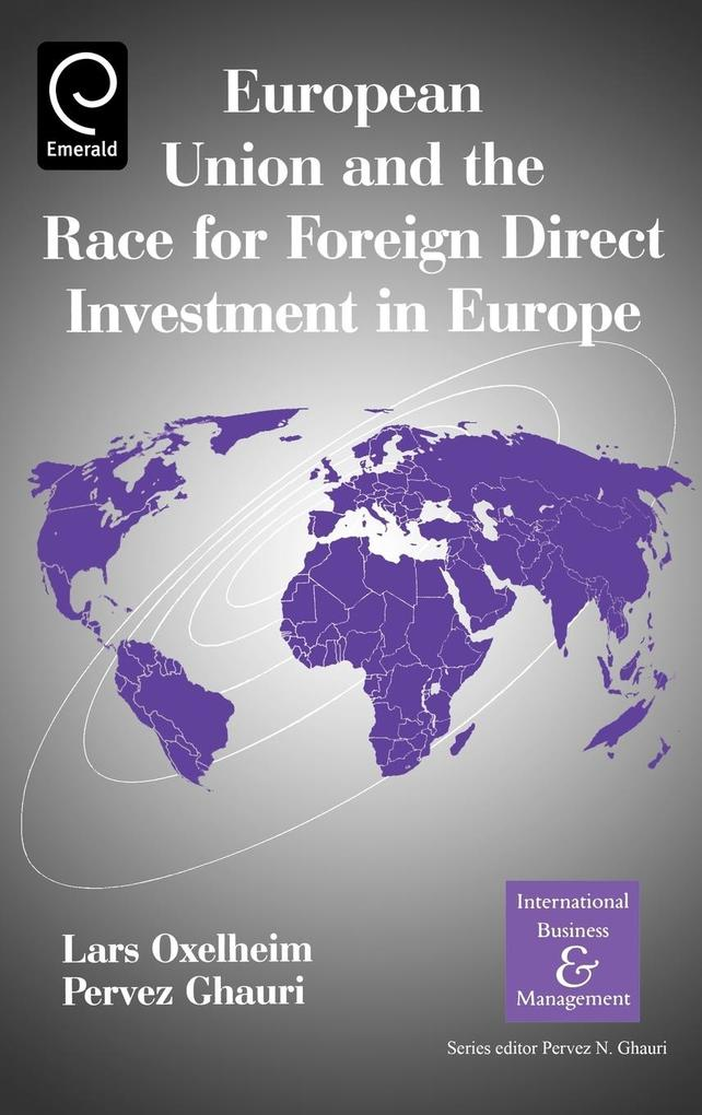 European Union and the Race for Foreign Direct Investment in Europe als Buch