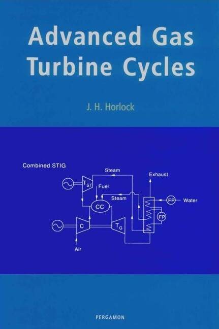 Advanced Gas Turbine Cycles: A Brief Review of Power Generation Thermodynamics als Buch