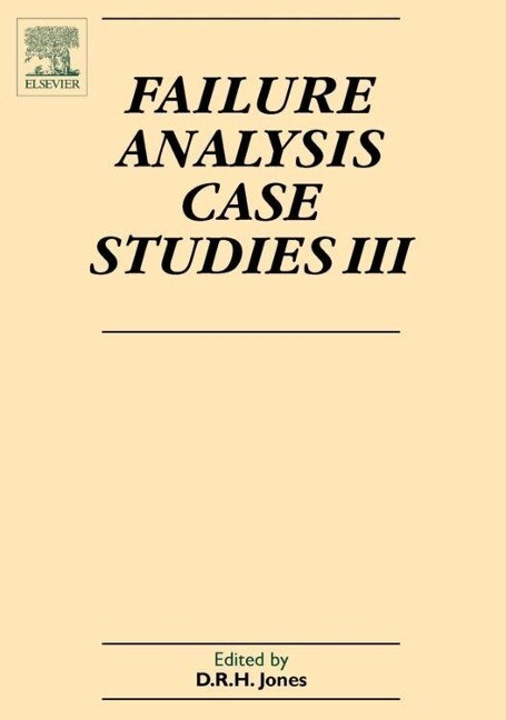 Failure Analysis Case Studies III: A Sourcebook of Case Studies Selected from the Pages of Engineering Failure Analysis 2000-2002 als Buch