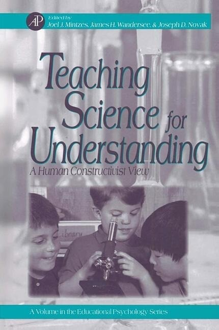 Teaching Science for Understanding: A Human Constructivist View als Taschenbuch