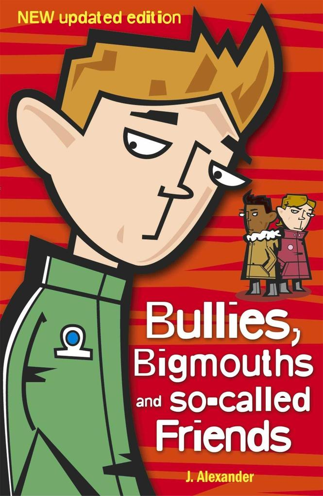 Bullies, Bigmouths and So-Called Friends als Taschenbuch
