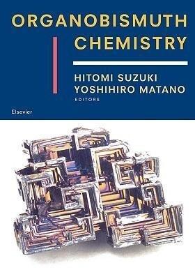 Organobismuth Chemistry als Buch