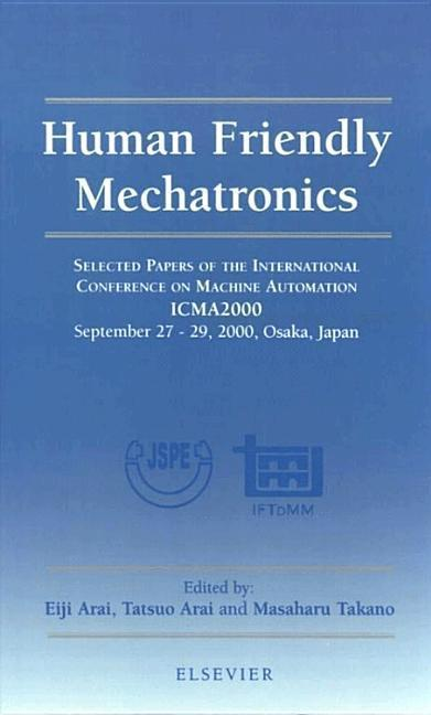 Human Friendly Mechatronics als Buch