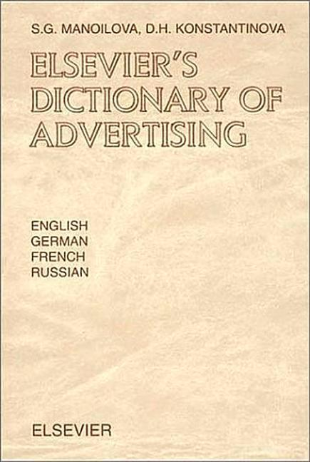 Elsevier's Dictionary of Advertising: In English, German, French and Russian als Buch