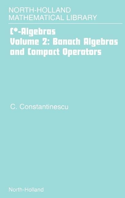 Banach Algebras and Compact Operators als Buch