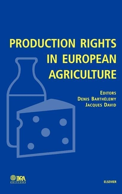 Production Rights in European Agriculture als Buch