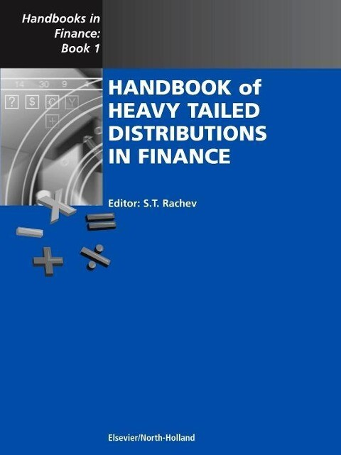 Handbook of Heavy Tailed Distributions in Finance: Handbooks in Finance, Book 1 als Buch