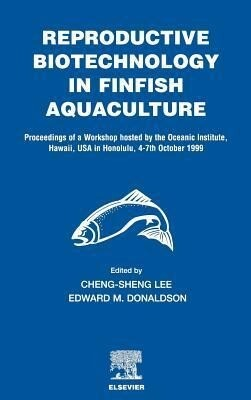 Reproductive Biotechnology in Finfish Aquaculture als Buch