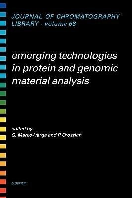 Emerging Technologies in Protein and Genomic Material Analysis als Buch