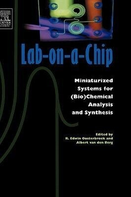 Lab-On-A-Chip: Miniaturized Systems for (Bio)Chemical Analysis and Synthesis als Buch