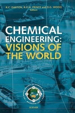 Chemical Engineering: Visions of the World als Buch