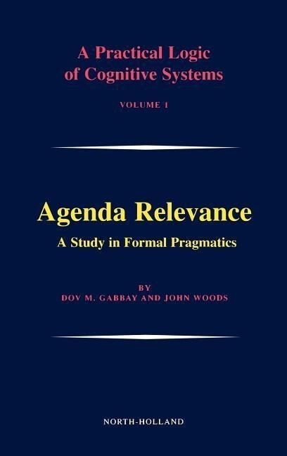 Agenda Relevance: A Study in Formal Pragmatics als Buch