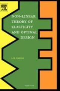 Non-Linear Theory of Elasticity and Optimal Design als Buch