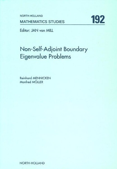 Non-Self-Adjoint Boundary Eigenvalue Problems als Buch