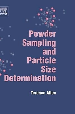 Powder Sampling and Particle Size Determination als Buch