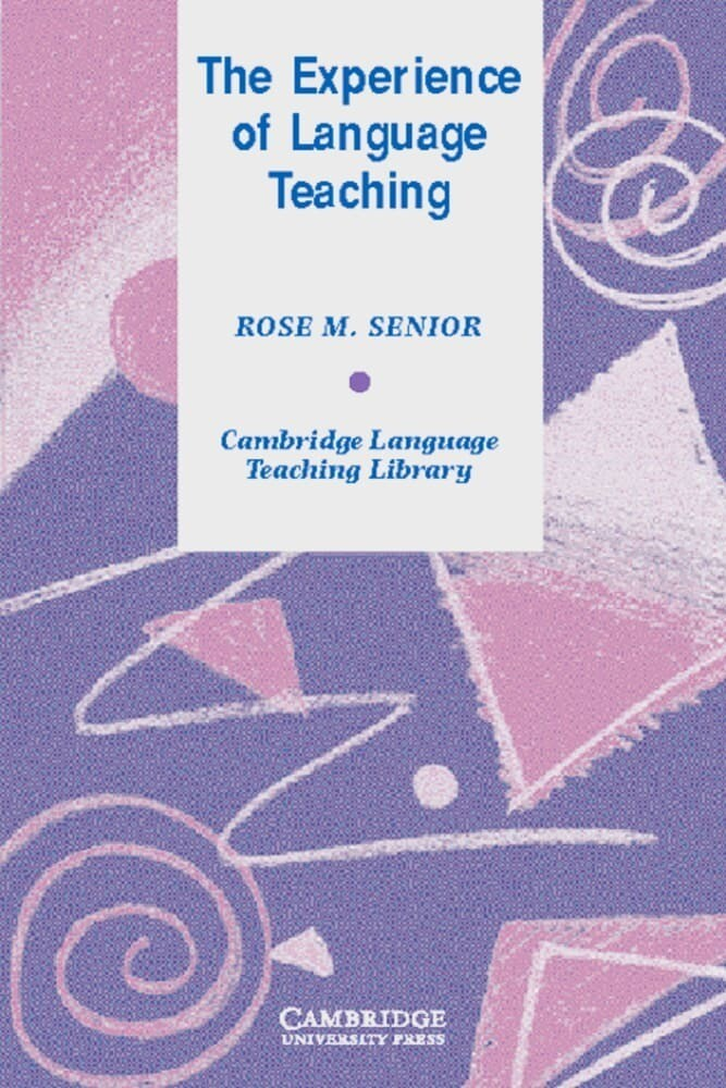 The Experience of Language Teaching als Buch